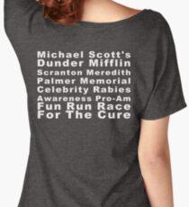 Michael Scott's Dunder Mifflin Scranton Meredith Palmer Memorial Celebrity Rabies Awareness Pro-Am Fun Run Race For The Cure Women's Relaxed Fit T-Shirt