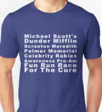 Michael Scott's Dunder Mifflin Scranton Meredith Palmer Memorial Celebrity Rabies Awareness Pro-Am Fun Run Race For The Cure Unisex T-Shirt