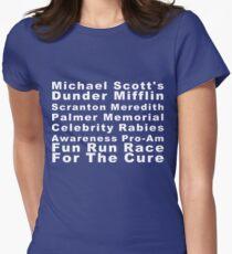 Michael Scott Dunder Mifflin Scranton Meredith Palmer Memorial Promi Tollwut Bewusstsein Pro-Am Fun Run Rennen für die Heilung Tailliertes T-Shirt für Frauen