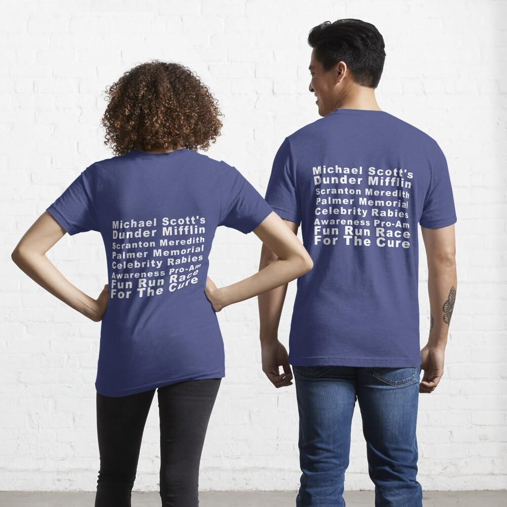Michael Scott's Dunder Mifflin Scranton Meredith Palmer Memorial Celebrity Rabies Awareness Pro-Am Fun Run Race For The Cure Essential T-Shirt