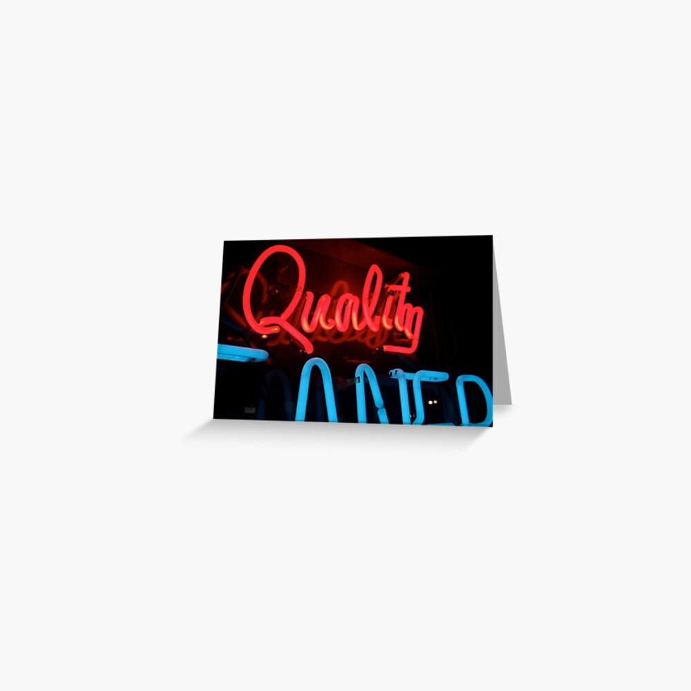 Quality in Neon Greeting Card