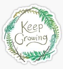 Keep Growing Sticker