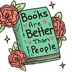 Books Are Better Than People by Cirtolthioel