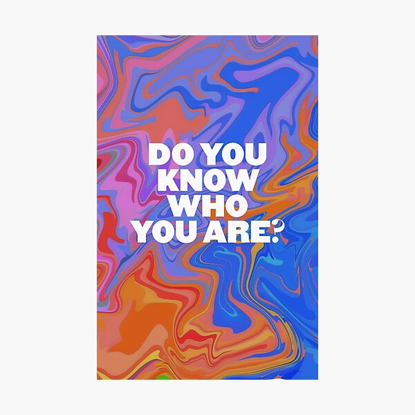 Harry do you know who you are? colors Photographic Print