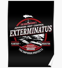 Exterminatus - Advanced pest control Poster