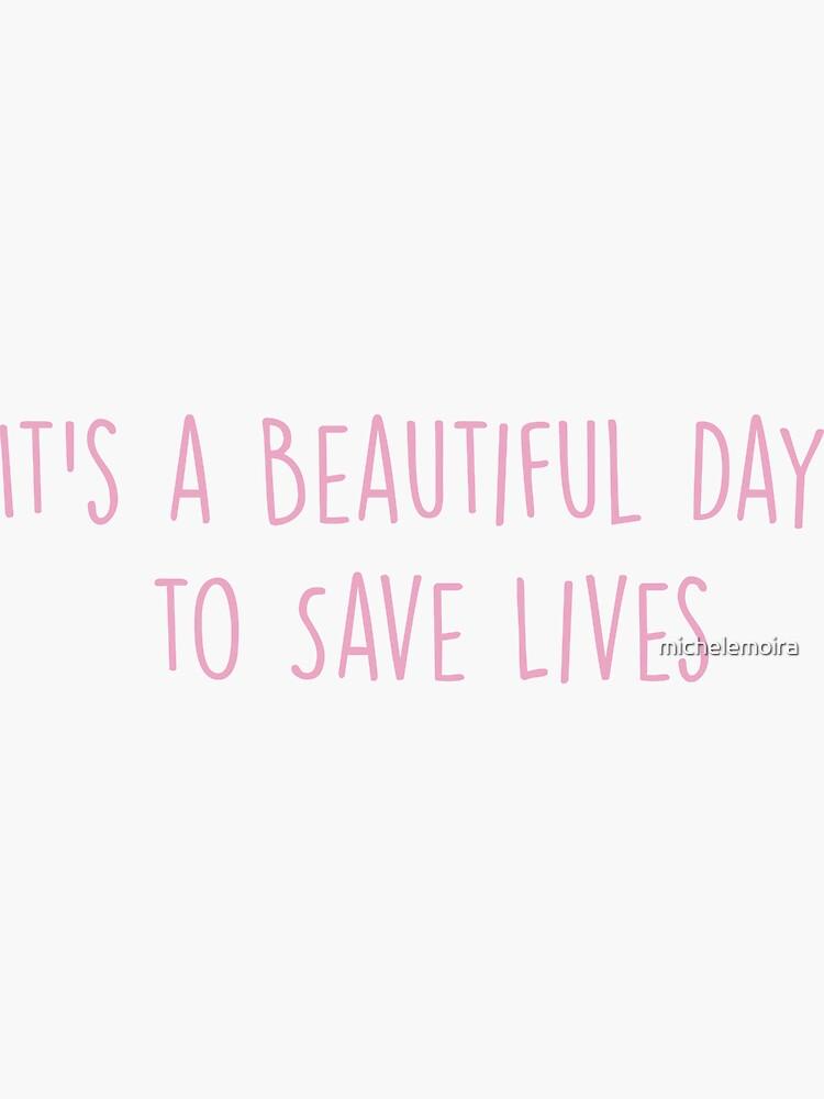 Es ist ein schöner Tag, um Leben zu retten - ROSA von michelemoira