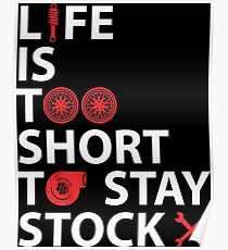 Life is Too Short to Stay Stock Poster