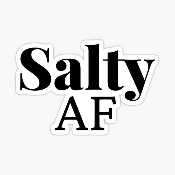 Salty AF Sticker