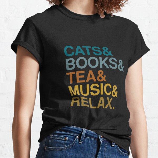 Cats Books Tea Classic T-Shirt