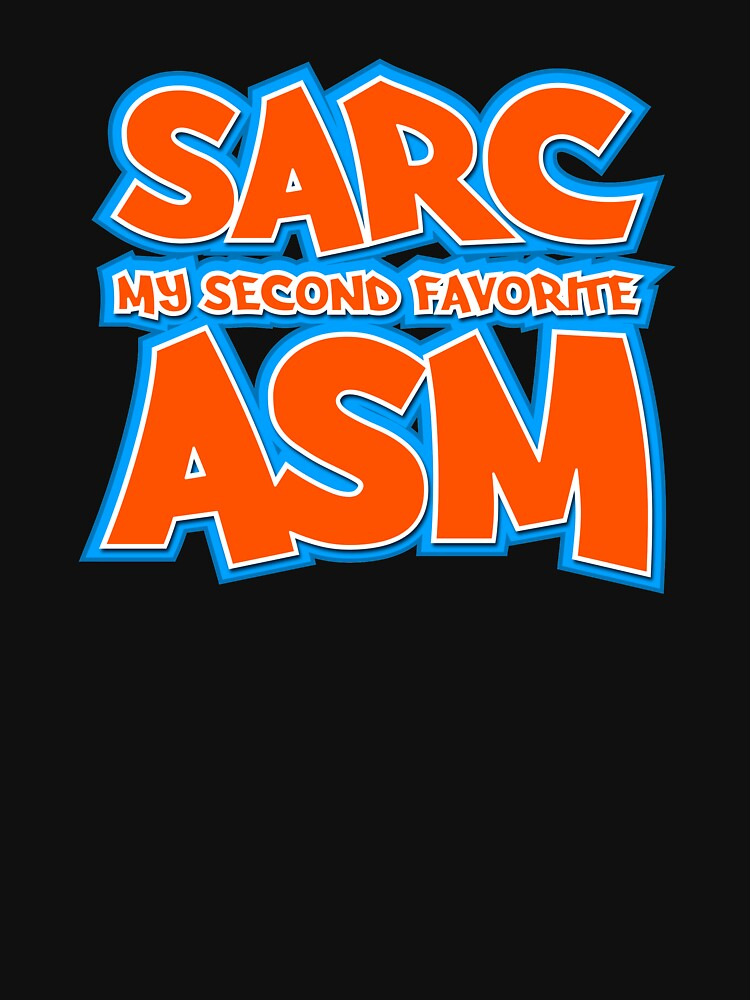 Sarc, My Second Favorite Asm by wheedesign