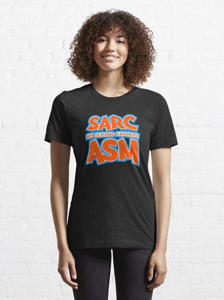 Alternate view of Sarc, My Second Favorite Asm Essential T-Shirt