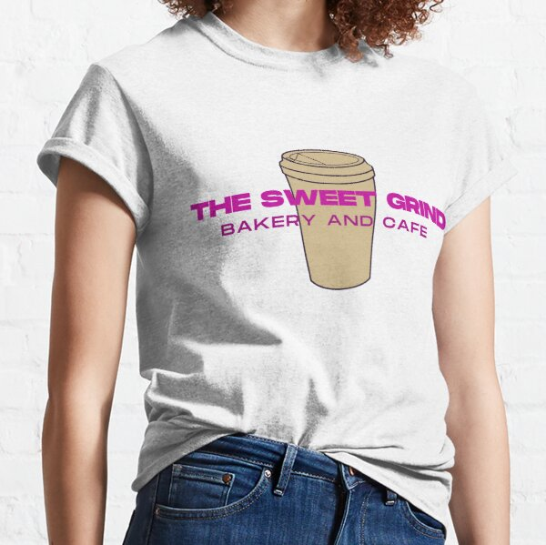 The Sweet Grind Classic T-Shirt