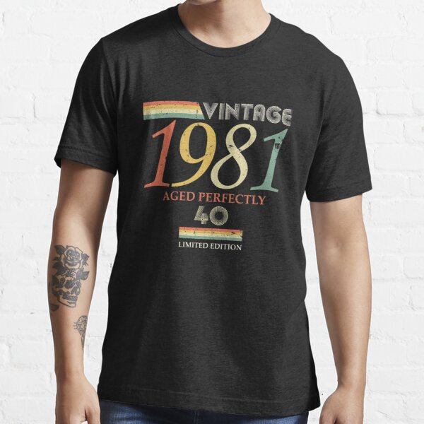 Vintage 1981, 40th Birthday Aged Perfectly Gift Essential T-Shirt