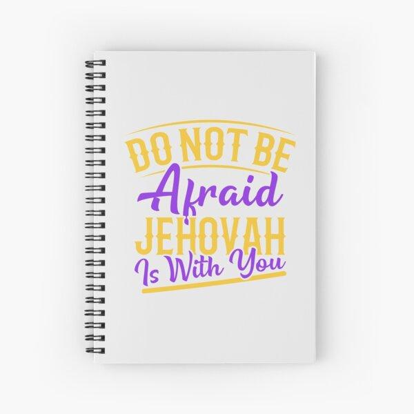 No tengas miedo de que Jehová esté contigo Cuaderno de espiral