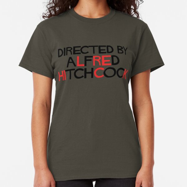 I'm an actor - directed by Alfred Hitchcock Classic T-Shirt