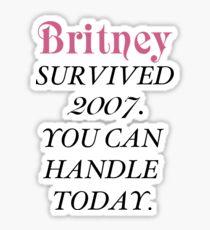 Britney Survived, Britney. Sticker