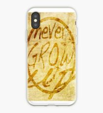 Never grow up. iPhone Case