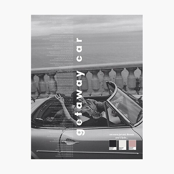 Getaway Car Taylor Swift Poster - Reputation Photographic Print