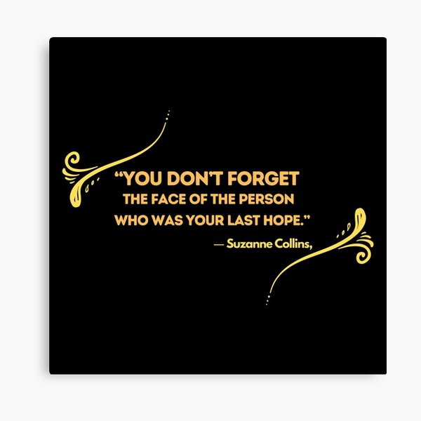 You don't forget the face of the person Canvas Print