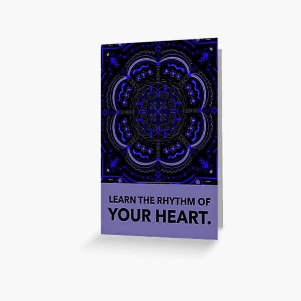 The Rhythm of your Heart Greeting Card