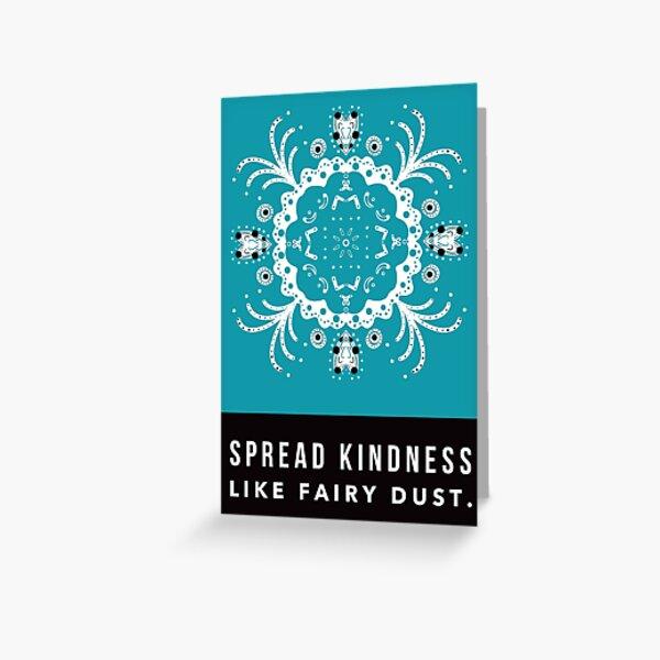Spread Kindness Greeting Card