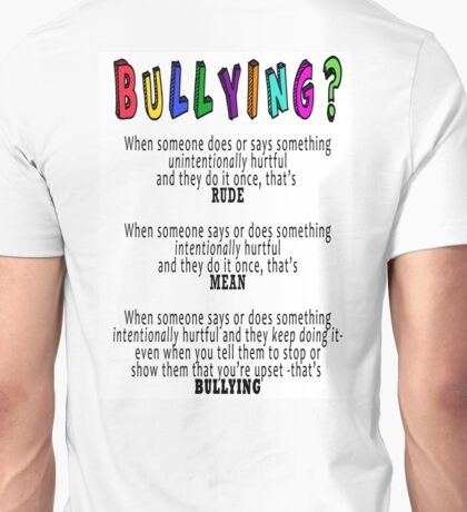 BULLYING? Unisex T-Shirt