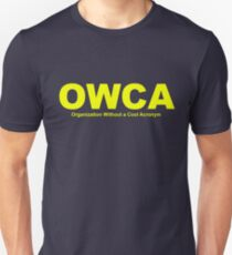 OWCA Organization Without A Cool Acronym - Phineas and Ferb T-Shirt
