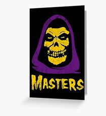 Masters - Misfits Greeting Card
