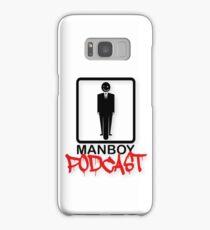 MANBOY PODCAST GEAR! Samsung Galaxy Case/Skin