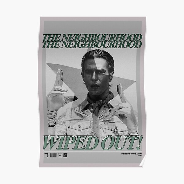 The neighbourhood wiped out! Poster