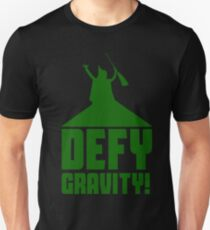 Defying Gravity! Unisex T-Shirt