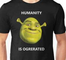 Ogrerated? Ogerrated? Spelling is overrated. Unisex T-Shirt