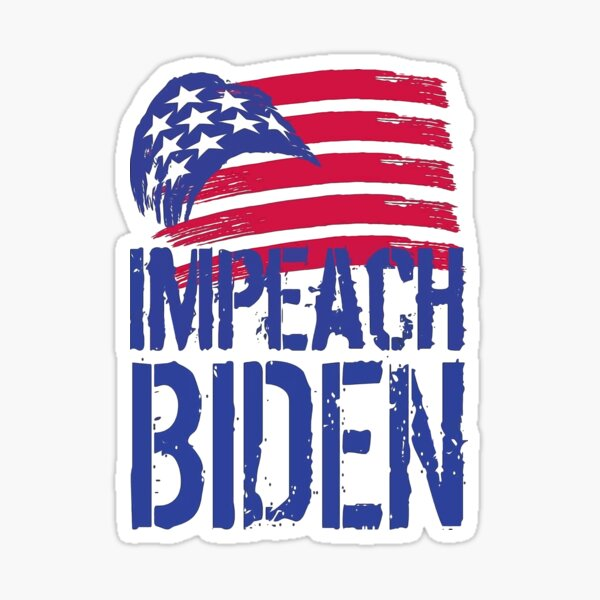 Impeach Biden Sticker