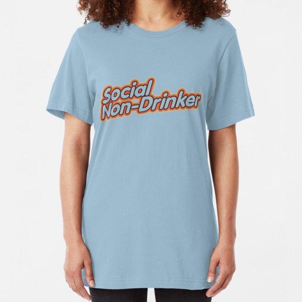 Social Non-Drinker (Design for light background) Slim Fit T-Shirt