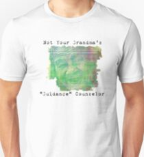 Not Your Grandma's Guidance Counselor Unisex T-Shirt