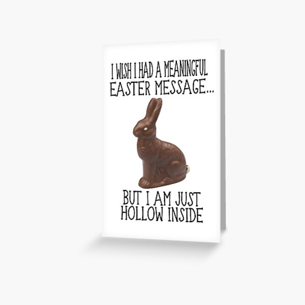 Hollow Inside Funny Easter Greeting Card