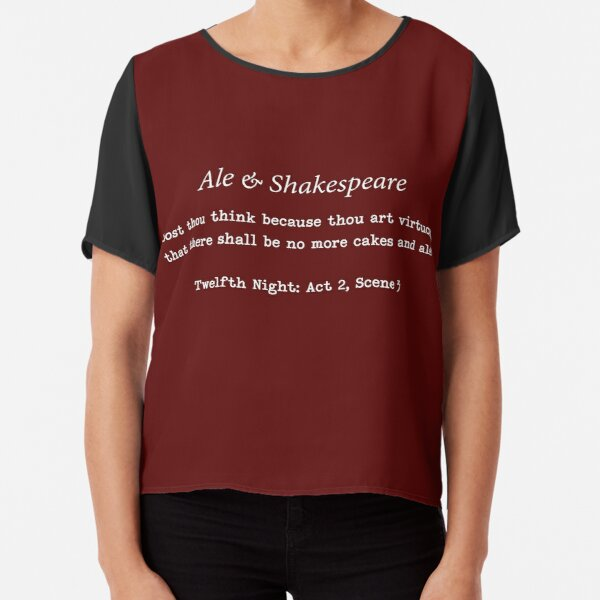 Ale & Shakespeare  - quotes to drink by - white font for darker clothes Chiffon Top