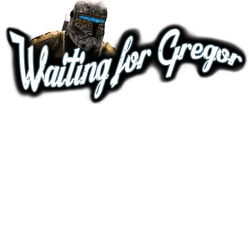Waiting for Gregor by whothefugawe