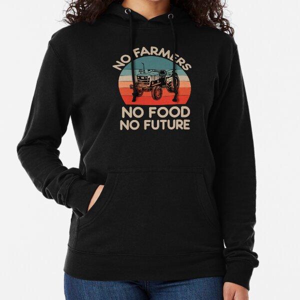 No Farmers No Food No Future Lightweight Hoodie