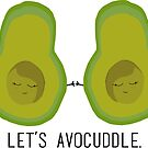 «Vamos a Avocuddle» de SarGraphics