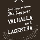 Bad boys go to Valhalla... with Lagertha! by VeryGood91