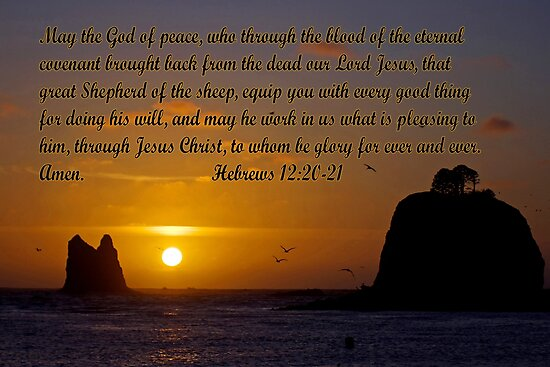 peaceful sunset w/hebrews 13:20-21 by dedmanshootn