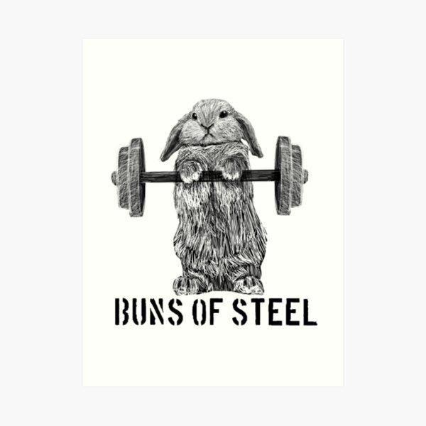 Buns of Steel (Light) Art Print