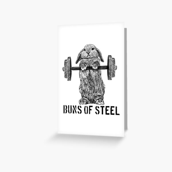 Buns of Steel (Light) Greeting Card