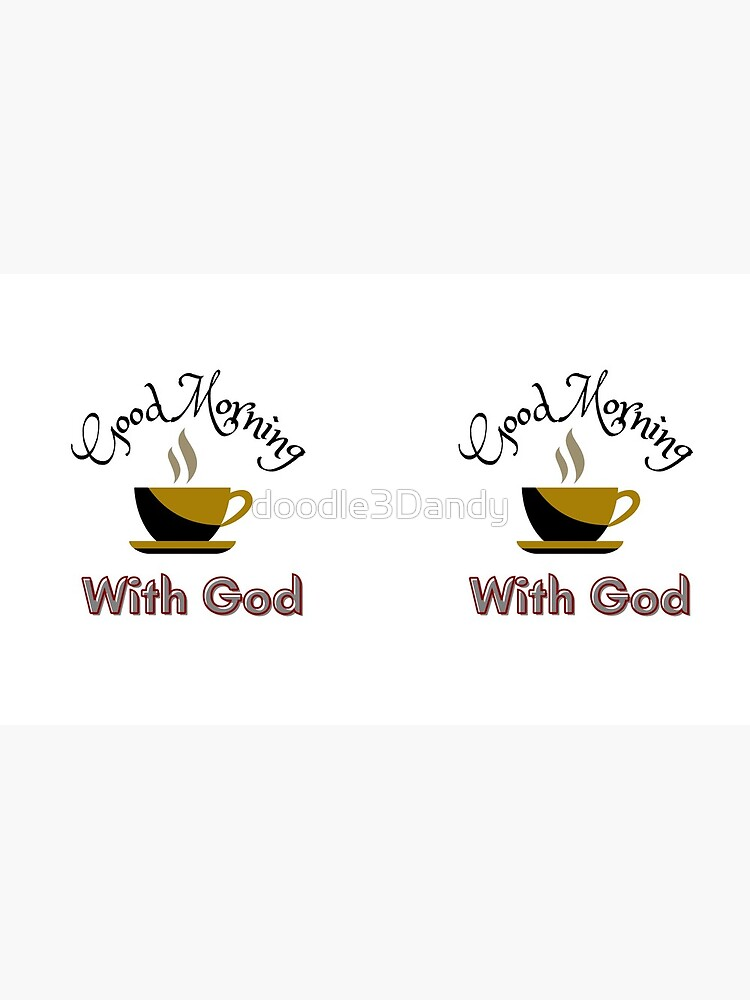 Coffee With God by doodle3Dandy