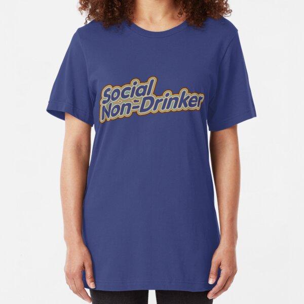 Social Non-Drinker (Design for dark background) Slim Fit T-Shirt
