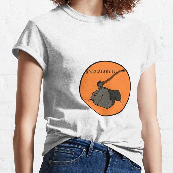 Axecalibur | The Axe Shoppe Classic T-Shirt