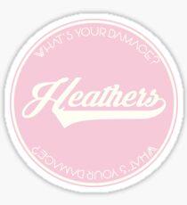 HEATHERS Sticker