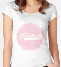 HEATHERS Fitted Scoop T-Shirt
