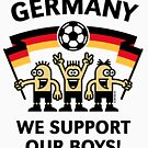 We Support Our Boys! (Germany / Fußball) by MrFaulbaum